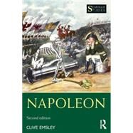 Napoleon: Conquest, Reform and Reorganisation by Emsley; Clive, 9781138777026