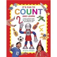 It's Fun to Count and Learn by Holden, Arianne, 9781861477026