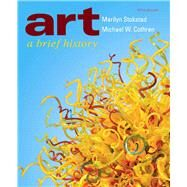 Art: A Brief History, 5/e by STOKSTAD & COTHREN, 9780205017027