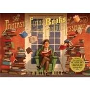 The Fantastic Flying Books of Mr. Morris Lessmore by Joyce, William; Joyce, William; Bluhm, Joe, 9781442457027