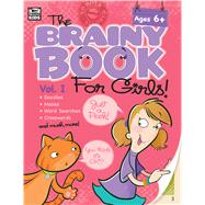 Brainy Book for Girls Activity Book, Grades 1 - 4 by Brighter Child, 9781483807027