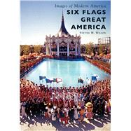 Six Flags Great America by Wilson, Steven W., 9781467117029