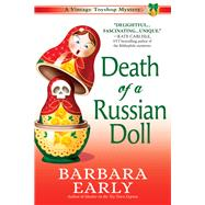 Death of a Russian Doll by Early, Barbara, 9781683317029