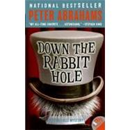 Down the Rabbit Hole: An Echo Falls Mystery by Abrahams, Peter, 9780060737030