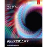 Adobe After Effects CC Classroom in a Book (2014 release) by Faulkner, Andrew; Gyncild, Brie, 9780133927030