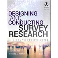 Designing and Conducting Survey Research by Rea, Louis M.; Parker, Richard A., 9781118767030