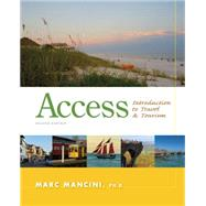 Access: Introduction to Travel and Tourism by Mancini, Marc, 9781133687030