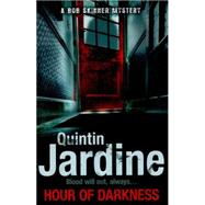 Hour of Darkness by Jardine, Quintin, 9780755357031