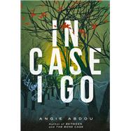 In Case I Go by Abdou, Angie, 9781551527031