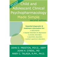 Child and Adolescent Pyschopharmacology Made Simple by Preston, John D.; O'Neal, John H.; Talaga, Mary C., 9781572247031