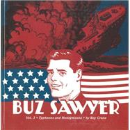 Buz Sawyer: Typhoons and Honeymoons by Crane, Roy; Norwood, Rick, 9781606997031