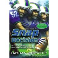 Snap Decision by Whitaker, Nathan, 9780310737032