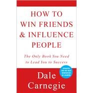 How to Win Friends and Influence People by Carnegie, Dale, 9780671027032