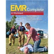 EMR Complete A Worktext by Limmer, Daniel J., EMT-P; Dickinson, Edward T., 9780133517033