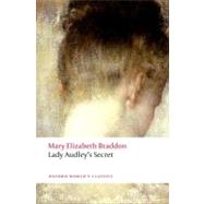 Lady Audley's Secret by Braddon, Mary Elizabeth; Pykett, Lyn, 9780199577033