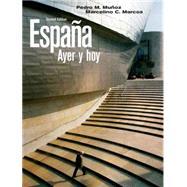 España ayer y hoy by Muñoz, Pedro M.; Marcos, Marcelino C., 9780205647033