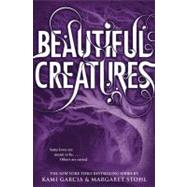 Beautiful Creatures by Garcia, Kami; Stohl, Margaret, 9780316077033