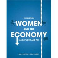 Women and the Economy Family, Work and Pay by Hoffman, Saul D; Averett, Susan L, 9781137477033