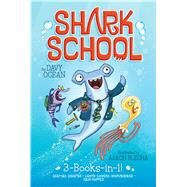 Shark School by Ocean, Davy; Blecha, Aaron, 9781481457033