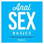 Anal Sex Basics by Jansen, Carlyle, 9781592337033
