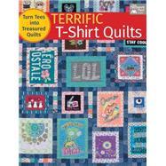 Terrific T-shirt Quilts by Burns, Karen M., 9781604687033