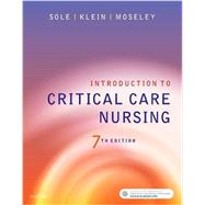Introduction to Critical Care Nursing by Sole, Mary Lou, 9780323377034