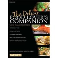 The Deluxe Food Lover's Companion by Herbst, Ron; Herbst, Sharon, 9780764167034
