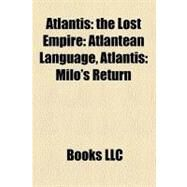 Atlantis : The Lost Empire by , 9781157647034