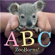 ABC Zooborns! by Bleiman, Andrew; Eastland, Chris, 9781481447034