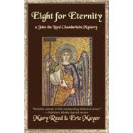 Eight for Eternity : A John the Lord Chamberlain Mystery by Reed, Mary, 9781590587034