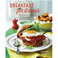Breakfast for Dinner by Hilker, Carol; Scott, Toby, 9781849757034