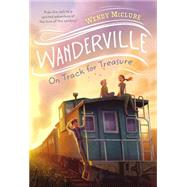 On Track for Treasure by McClure, Wendy, 9781595147035