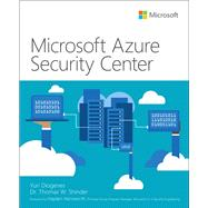 Microsoft Azure Security Center by Diogenes, Yuri; Shinder, Tom, 9781509307036