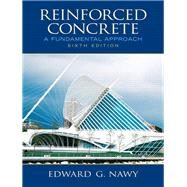 Reinforced Concrete A Fundamental Approach by Nawy, Edward G, 9780132417037