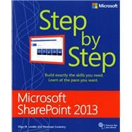 Microsoft SharePoint 2013 Step by Step by Londer, Olga M.; Coventry, Penelope, 9780735667037