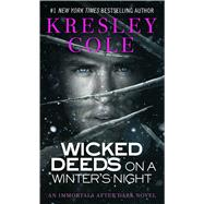 Wicked Deeds on a Winter's Night by Cole, Kresley, 9781416547037