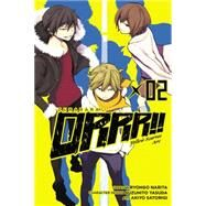Durarara!! Yellow Scarves Arc, Vol. 2 by Narita, Ryohgo; Satorigi, Akiyo, 9780316337038