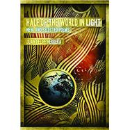 Half of the World in Light: New and Selected Poems by Herrera, Juan Felipe, 9780816527038