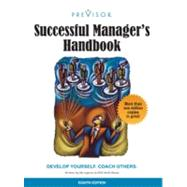 Successful Manager's Handbook: Develop Yourself Coach Others by Gebelein, Susan H.; Nelson-Neuhaus, Kristie J.; Skube, Carol J.; Lee, David G.; Stevens, Lisa A., 9780972577038
