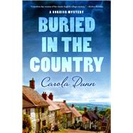 Buried in the Country A Cornish Mystery by Dunn, Carola, 9781250047038