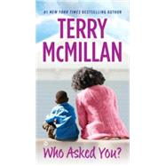 Who Asked You? by McMillan, Terry, 9780451417039