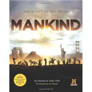 Mankind : The Story of All of Us 9780762447039U