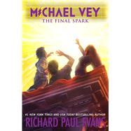 Michael Vey by Evans, Richard Paul, 9781481497039