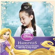 Disney Princess Hairstyles by Unknown, 9781940787039