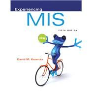 Experiencing MIS by Kroenke, David M., 9780133517040