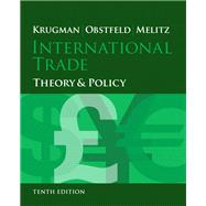 International Trade Theory and Policy Plus NEW MyEconLab with Pearson eText (1-semester access) -- Access Card Package by Krugman, Paul R.; Obstfeld, Maurice; Melitz, Marc, 9780133827040