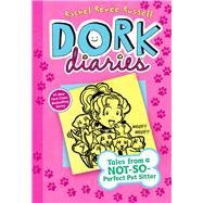 Dork Diaries 10 Tales from a Not-So-Perfect Pet Sitter by Russell, Rachel Renée; Russell, Rachel Renée, 9781481457040