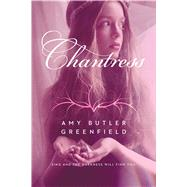 Chantress by Greenfield, Amy Butler, 9781442457041