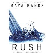 Rush by Banks, Maya, 9780425267042