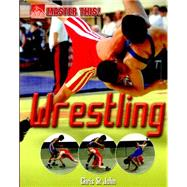 Master This: Wrestling by St. John, Chris, 9780750297042